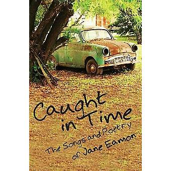 Caught in Time by Eamon & Jane