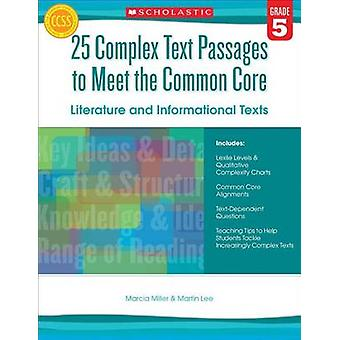 25 Complex Text Passages to Meet the Common Core - Literature and Info