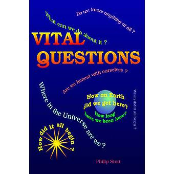 Vital Questions by Stott & Philip