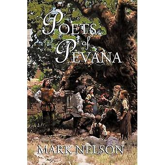 The Poets of Pevana by Nelson & Mark