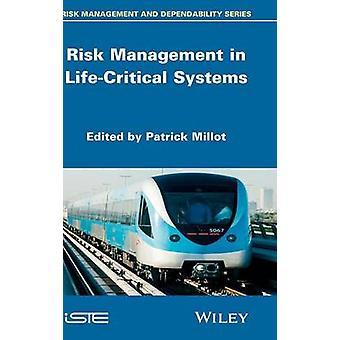 Riskhantering i livsviktiga system av Millot & Patrick