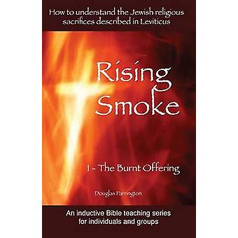 Rising Smoke 1  The Burnt Offering by Parrington & Douglas