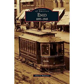 Enid 18931945 by McIntyre & Glen V.