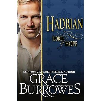 Hadrian Lord of Hope by Burrowes & Grace