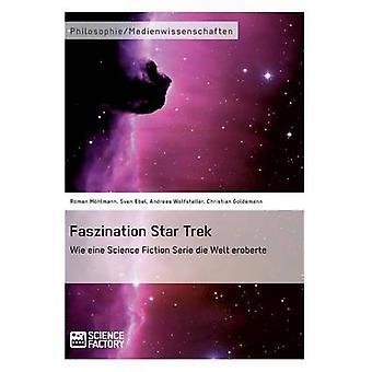 Faszination Star Trek by Mhlmann & Roman