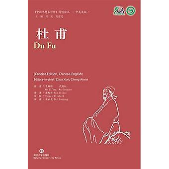 Du Fu Collection of Critical Biographies of Chinese Thinkers by Lifeng & Mo