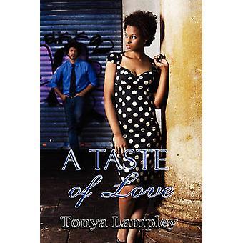 A Taste of Love by Lampley & Tonya