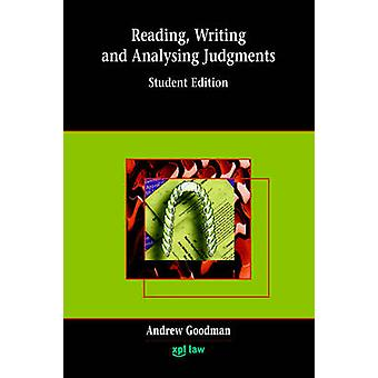 Reading Writing and Analysing Judgments by Goodman & Andrew