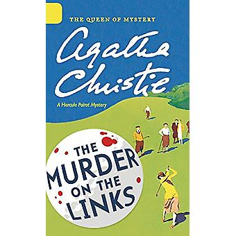 The Murder on the Links by Agatha Christie - 9780062573308 Book