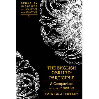 The English Gerund-participle - A Comparison with the Infinitive by Pa