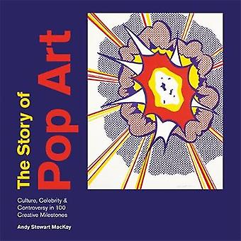 The Story of Pop Art by Andy Stewart MacKay - 9781781576113 Book