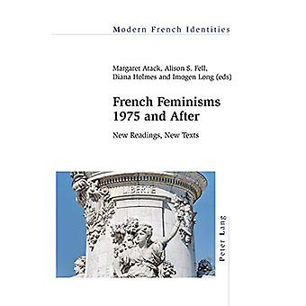 French Feminisms 1975 and After - New Readings - New Texts by Imogen L