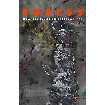 Egress - New Openings in Literary Art by Andrew Latimer - 978199985492