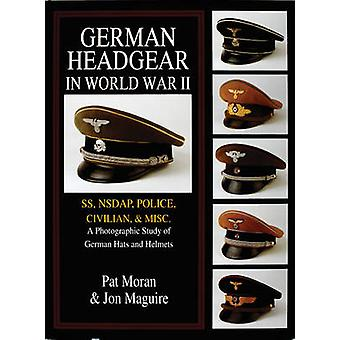 German Headgear in World War II - SS/NSDAP/police/civilian/misc. - A Ph