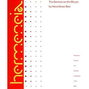 The Sermon on the Mount - A Commentary on the Sermon on the Mount - In