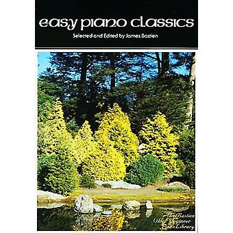 Easy Piano Classics by Arranged by music James Bastien