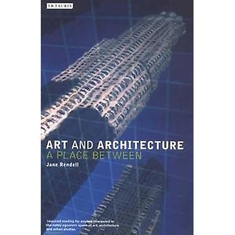 Art and Architecture by Rendell & Professor Jane