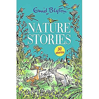 Nature Stories: Contains 30� classic tales