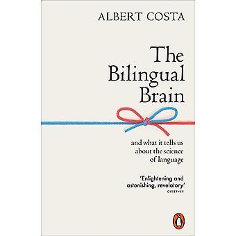 الدماغ ثنائي اللغة من قبل كوستا وألبرت