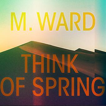 M. Ward - Think Of Spring (Translucent Orange Vinyl) [Vinyl] USA import