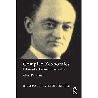 Monimutkainen taloustiede: yksilöllinen ja kollektiivinen rationaalisuus