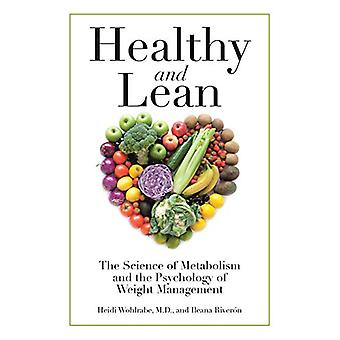 Healthy and Lean - The Science of Metabolism and the Psychology of Wei
