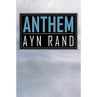 Anthem by Ayn Rand - 9781613820438 Book