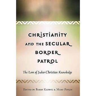 Cristianesimo e la pattuglia di frontiera secolare