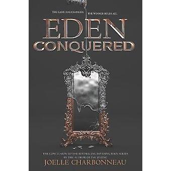 Eden Conquered Dividing Eden