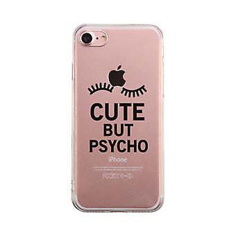 Cute But Psycho Funny Transparent Phone Case Cute Clear Phonecase