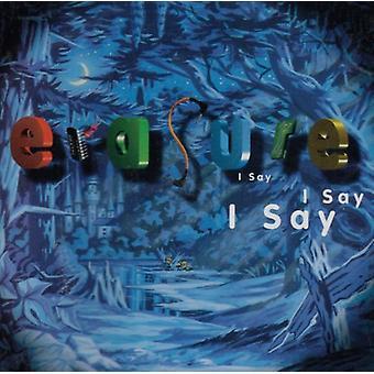 Erasure - I Say I Say I Say [CD] USA import