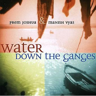 Prem Joshua & Manish Vyas - Water Down the Ganges [CD] USA import
