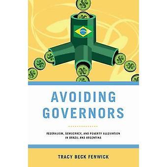 Vermijden van gouverneurs - federalisme - de democratie- en armoedebestrijding