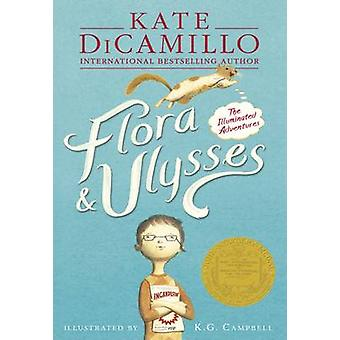 Flora & Ulysses - The Illuminated Adventures by Kate DiCamillo - K. Go