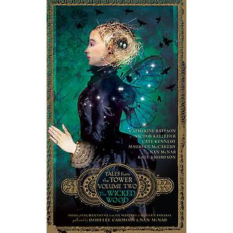The Wicked Wood by Isobelle Carmody - Nan McNab - 9781742374413 Book