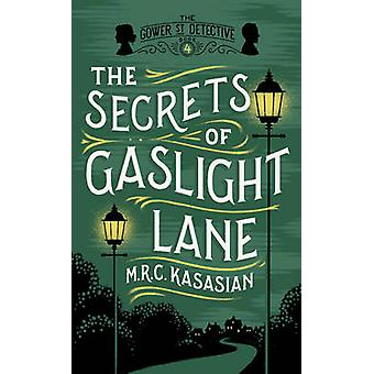 Los secretos de Gaslight Lane por M. R. C. Kasasian - libro 9781781859759