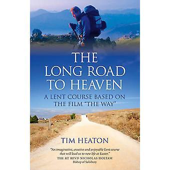 Den långa vägen till himlen - en fastan kurs baserad på filmen - vägen - av