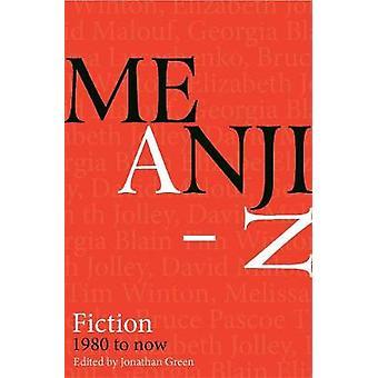 Meanjin A-Z - Fiction 1980 till nu av Jonathan Green - 9780522873696 Bo