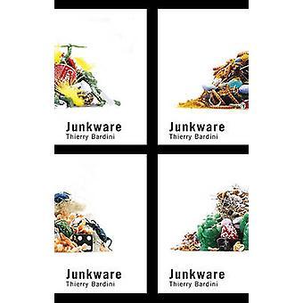 Junkware av Thierry Bardini - 9780816667512 bok