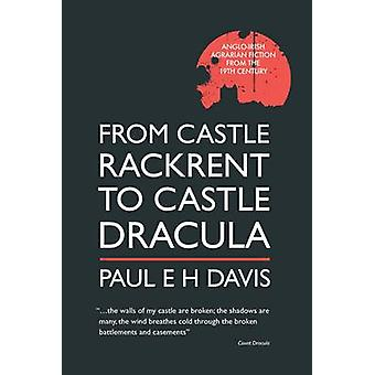 From Castle Rackrent to Castle Dracula - Anglo-Irish Agrarian Fiction
