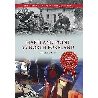 Hartland Point to North Foreland by Mike Smylie - 9781445614557 Book