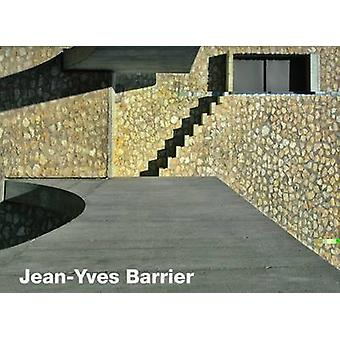 Jean-Yves Barrier - Architect and Urbanist by Andrew Ayers - Dominique