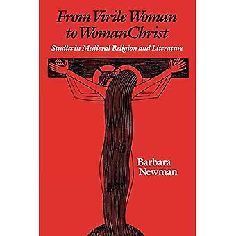 Viriili nainen WomanChrist: keskiaikainen Uskonto ja kirjallisuus