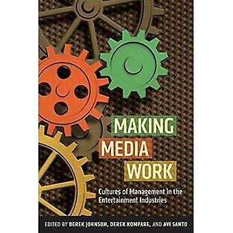 Rendere il lavoro Media: Culture della gestione nelle industrie dell'intrattenimento (comunicazione culturale critica)