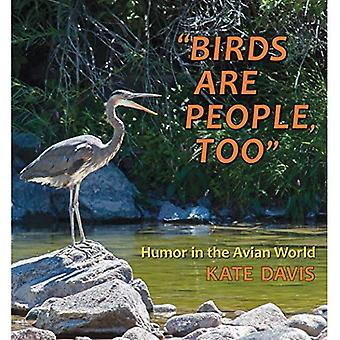 Birds Are People, Too: Humor in the Avian World