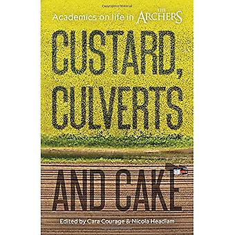 Custard, Culverts and Cake: Academics on Life in The Archers