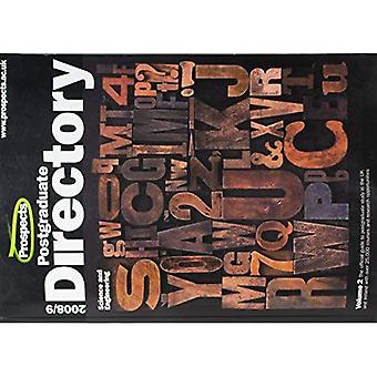 Perspektiven postgraduale Directory 2008/9: Wissenschaft und Technik PT. 2: der offizielle Reiseführer für postgraduale Studienmöglichkeiten in Großbritannien und Irland