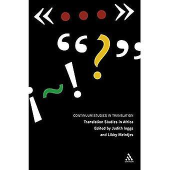 Vertaalwetenschap in Afrika: centrale kwesties bij de interpretatie en literaire en Media vertaling (continuüm Studies in vertaling)