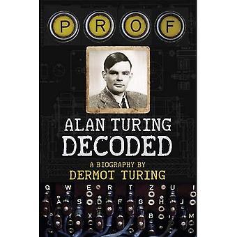 Prof: Alan Turing dekodowane