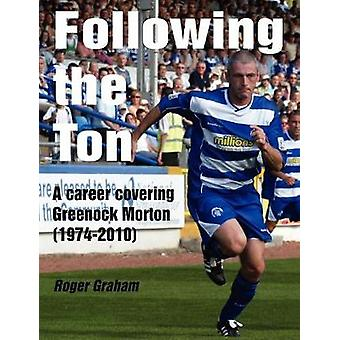 Following the Ton by Graham & Roger